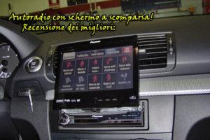 Recensione delle autoradio con monitor a scomparsa